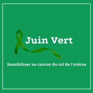 cancer du col de l'utérus juin vert